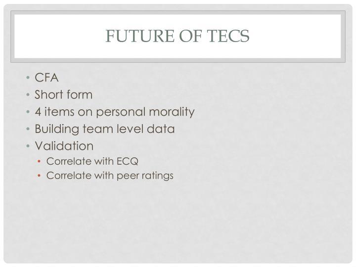 Future of TECS