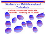 students as multidimensional individuals
