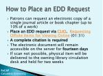 how to place an edd request