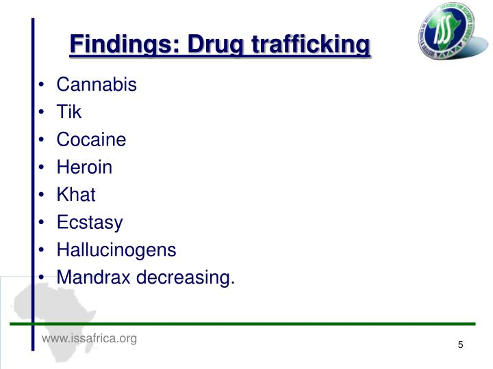 Findings: Drug trafficking
