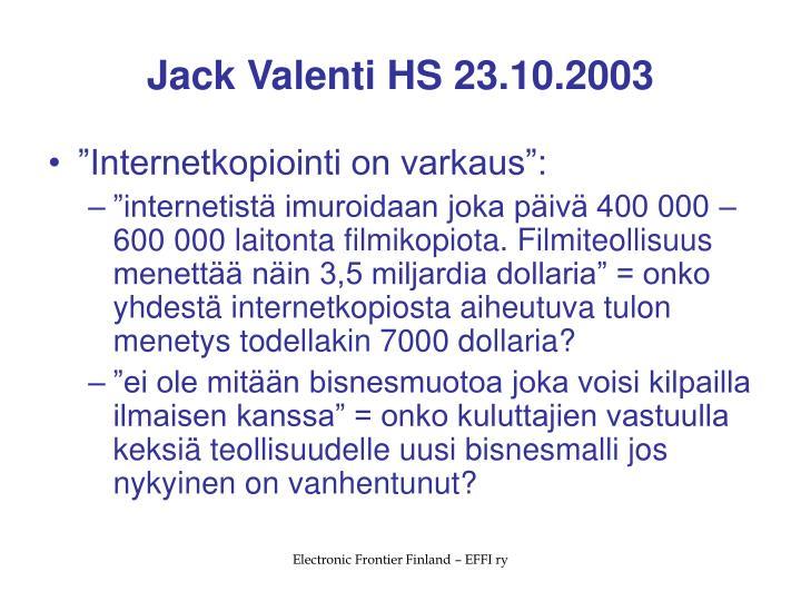 Jack Valenti HS 23.10.2003
