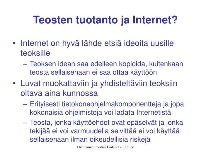 Teosten tuotanto ja Internet?