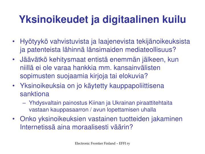Yksinoikeudet ja digitaalinen kuilu
