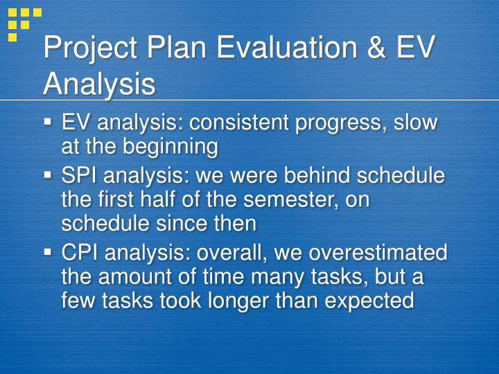 Project Plan Evaluation & EV Analysis