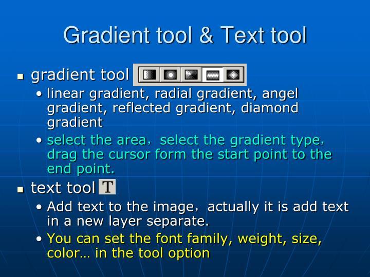 Gradient tool & Text tool