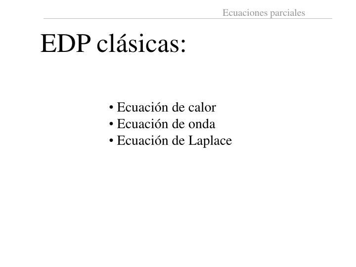 EDP clásicas: