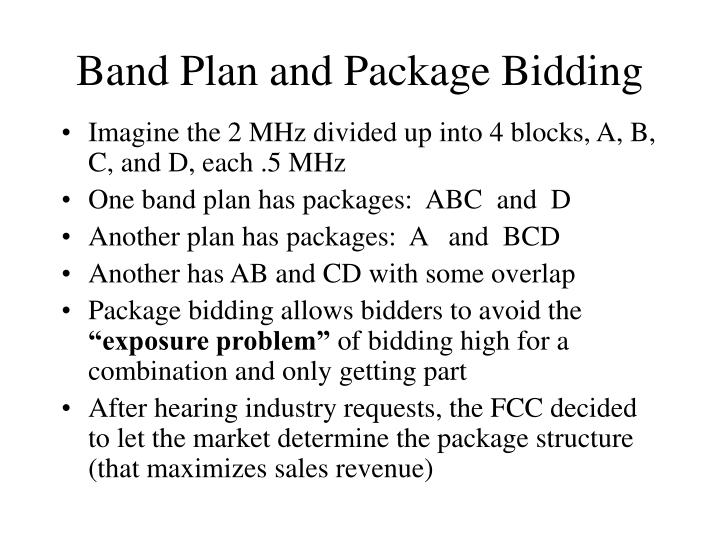 Band Plan and Package Bidding