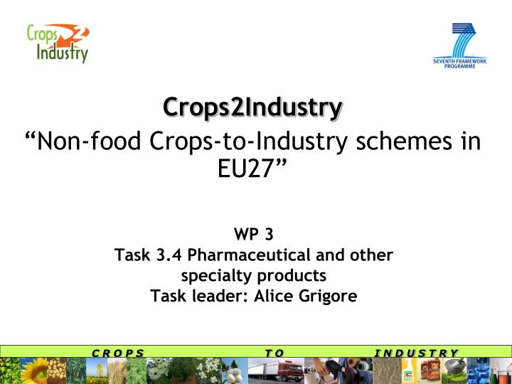 Crops2industry non food crops to industry schemes in eu27