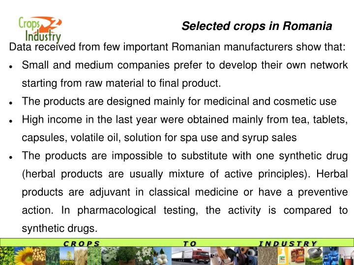 Data received from few important Romanian manufacturers show that: