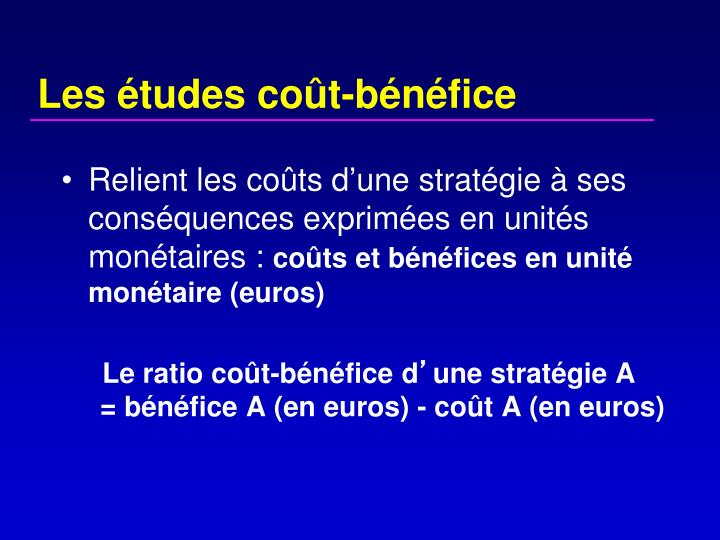 Les études coût-bénéfice