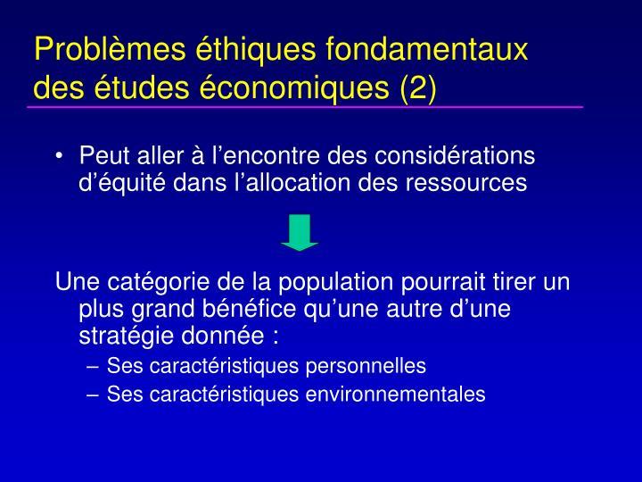 Problèmes éthiques fondamentaux des études économiques (2)