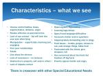 characteristics what we see