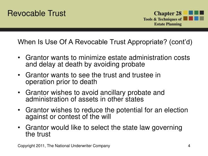 When Is Use Of A Revocable Trust Appropriate? (cont'd)