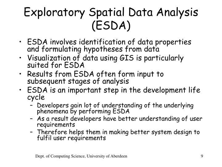 Exploratory Spatial Data Analysis (ESDA)