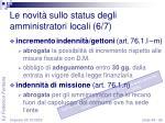 le novit sullo status degli amministratori locali 6 7
