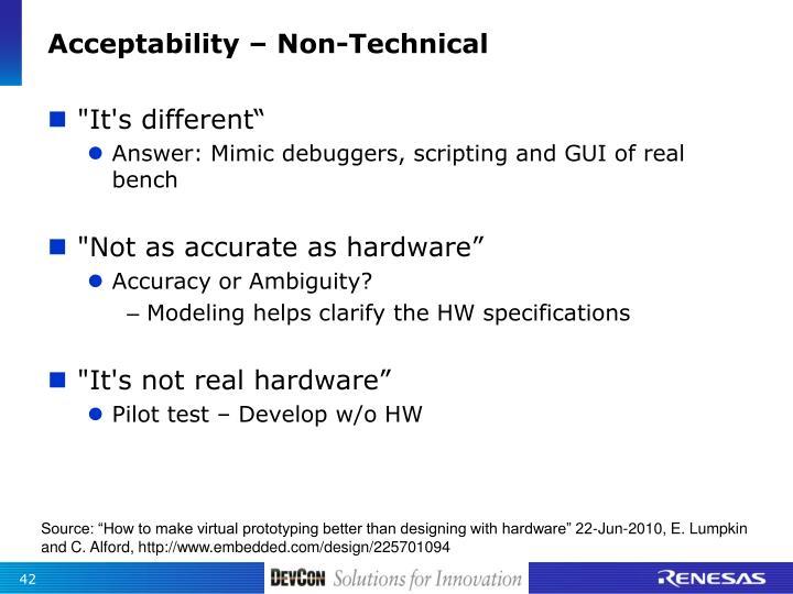 Acceptability – Non-Technical