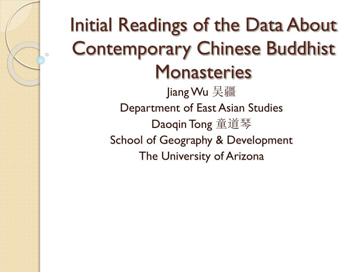 initial readings of the data about contemporary chinese buddhist monasteries n.