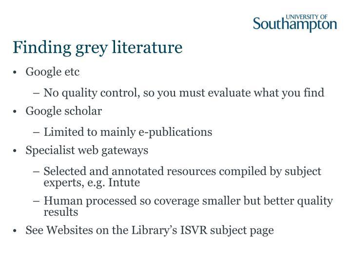 Finding grey literature
