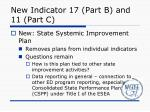 new indicator 17 part b and 11 part c