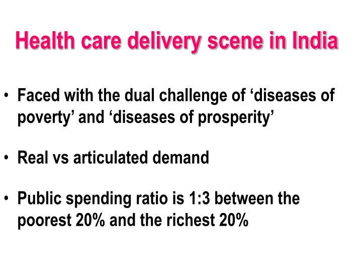 Health care delivery scene in India
