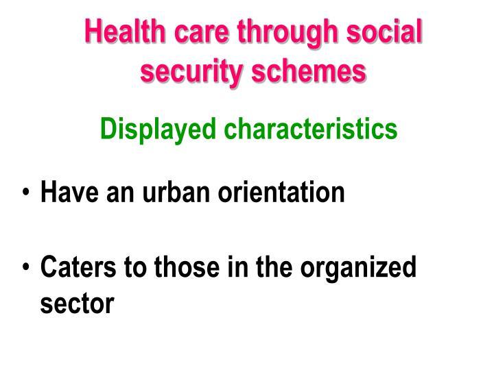 Health care through social security schemes