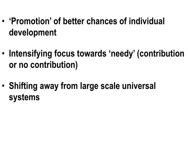 'Promotion' of better chances of individual development