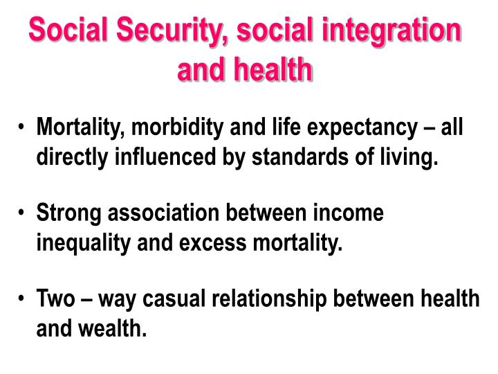 Social Security, social integration and health