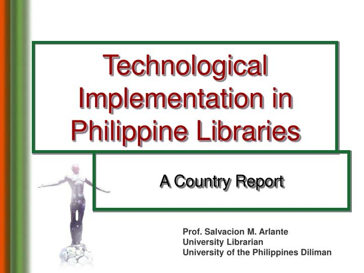 technological implementation in philippine libraries n.