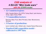 cge analysis of 4 eu us mini trade wars with the gtap5 model