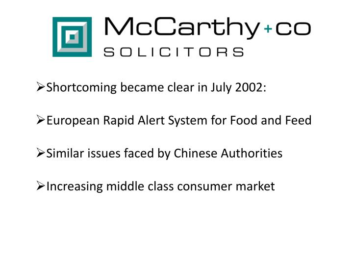 Shortcoming became clear in July 2002: