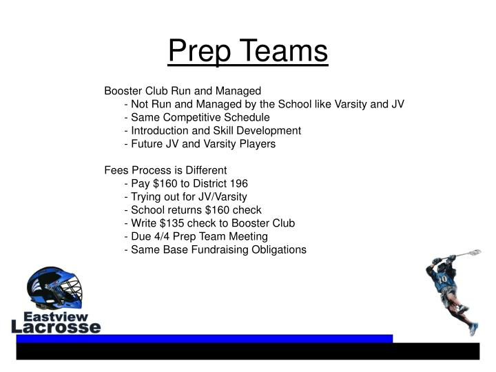 Prep Teams