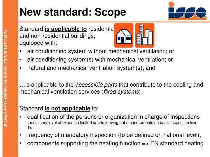 New standard: Scope