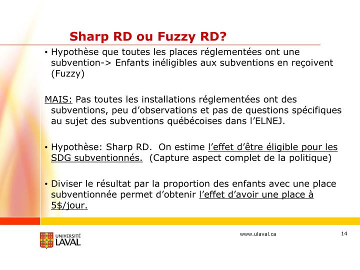 Sharp RD ou Fuzzy RD?