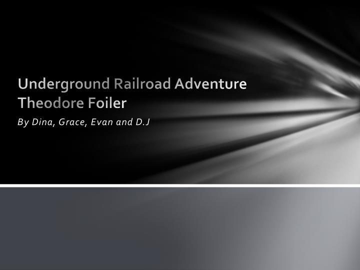 Underground Railroad Adventure