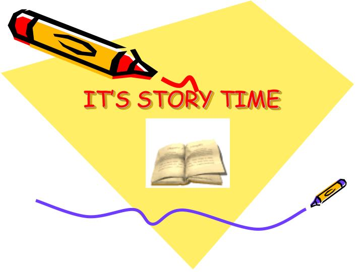 It s story time