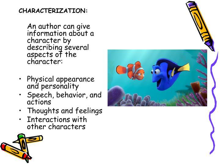 CHARACTERIZATION: