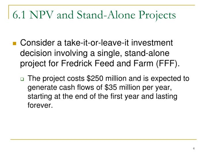 6.1 NPV and Stand-Alone Projects