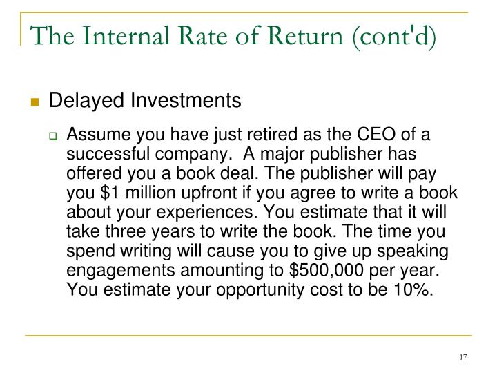 The Internal Rate of Return (cont'd)
