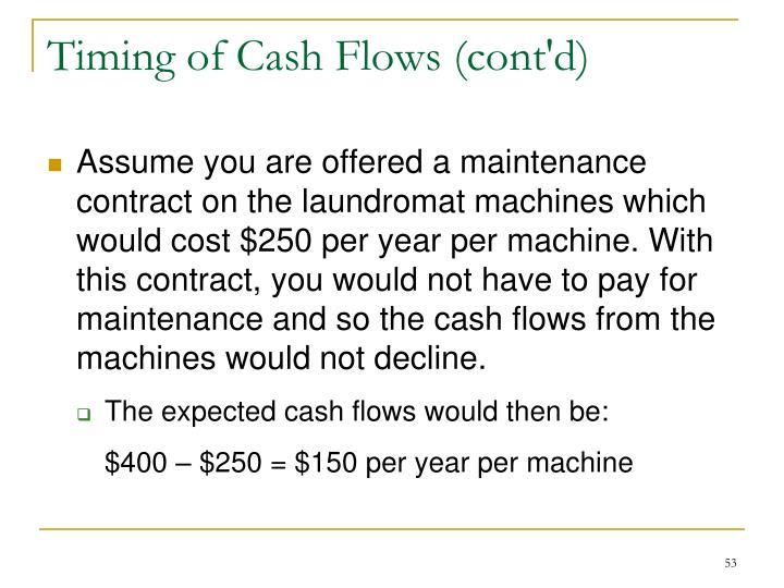 Timing of Cash Flows (cont'd)