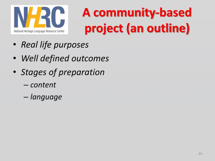 A community-based project (an outline)