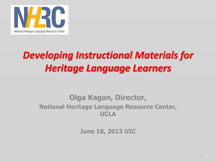 Developing instructional materials for heritage language learners