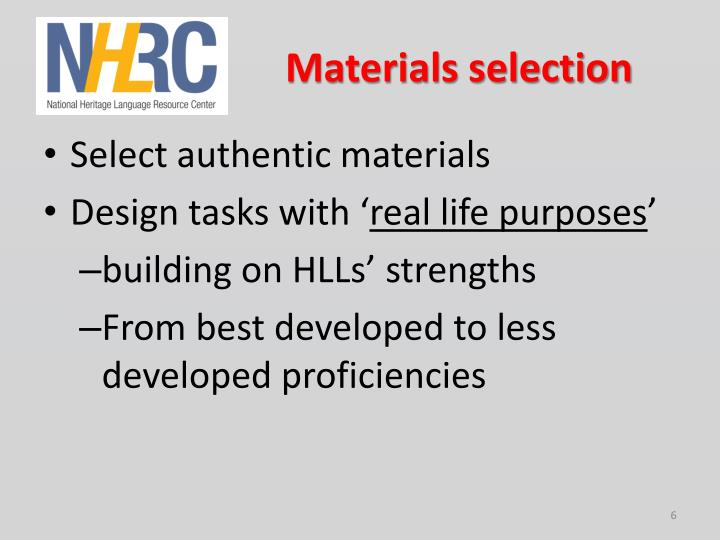 Materials selection