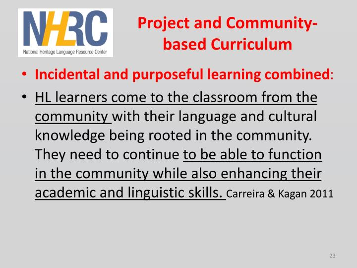 Project and Community-based Curriculum