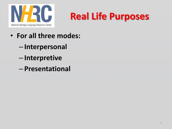 Real Life Purposes