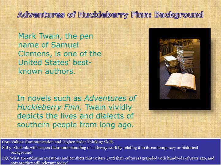 Adventures of Huckleberry Finn: Background