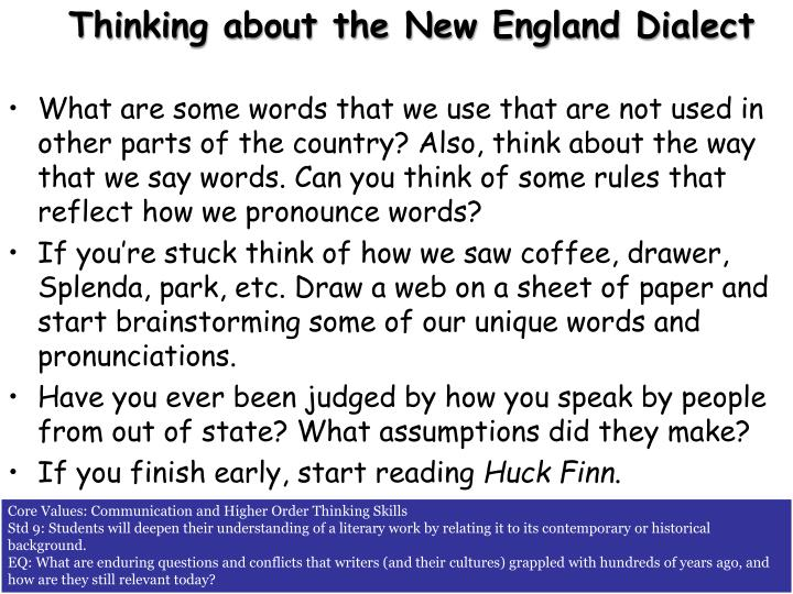 Thinking about the New England Dialect