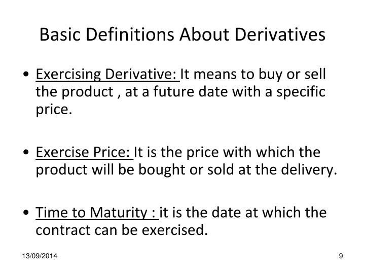 Basic Definitions About Derivatives