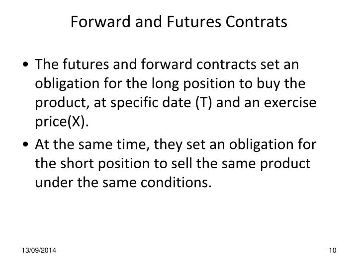 Forward and Futures Contrats