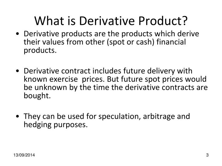 What is derivative product