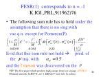 fesr 1 corresponds to n 1 k igi prl 9 1962 76